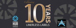 Hub Labels Celebrates their 10 Year Linerless Anniversary
